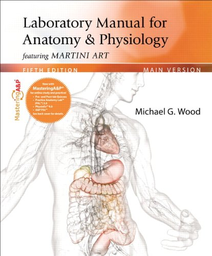 9780321794185: Laboratory Manual for Anatomy & Physiology featuring Martini Art, Main Version Plus MasteringA&P with eText -- Access Card Package (5th Edition)