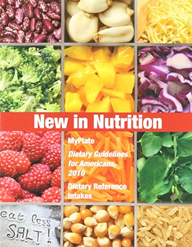 9780321794246: 2010 Dietary Guidelines, DRIs and MyPlate Update