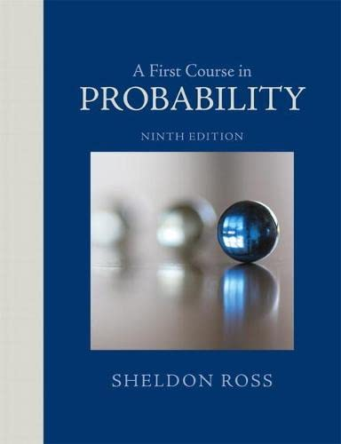 A First Course in Probability (9th Edition): Ross, Sheldon
