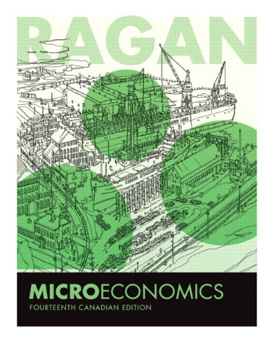 Microeconomics, Fourteenth Canadian Edition (14th Edition): Ragan, Christopher T.S.