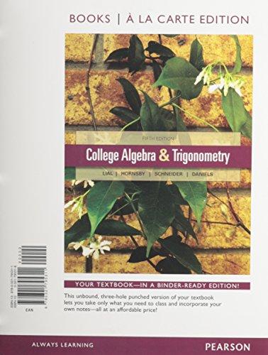 9780321795311: College Algebra and Trigonometry, Books a la Carte Edition (5th Edition)