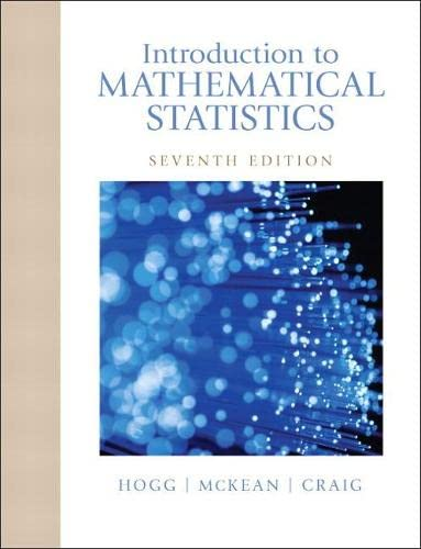 9780321795434: Introduction to Mathematical Statistics (7th Edition)
