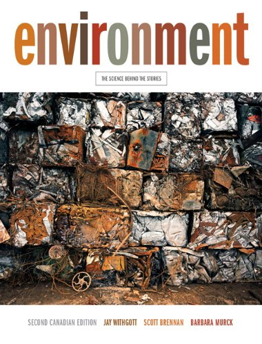 9780321795960: Environment: The Science Behind the Stories, Second Canadian Edition with MyEnvironmentPlace (2nd Edition)