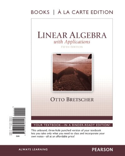 9780321796943: Linear Algebra with Applications, Book a la Carte Edition (5th Edition) (Books a la Carte)