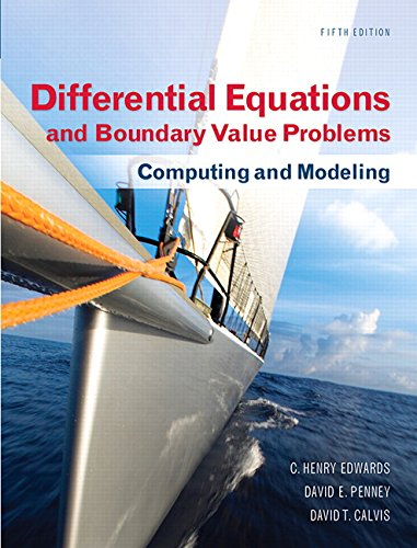 9780321796981: Differential Equations and Boundary Value Problems: Computing and Modeling (5th Edition) (Edwards, Penney & Calvis, Differential Equations: Computing and Modeling Series)