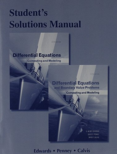 9780321797001: Student Solutions Manual for Differential Equations: Computing and Modeling and Differential Equations and Boundary Value Problems: Computing and Mode