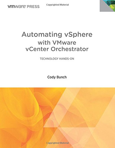 9780321799913: Automating VSphere: With VMware VCenter Orchestrator (Vmware Press)