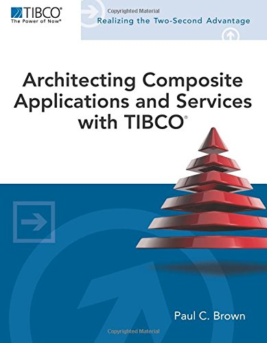 9780321802057: Architecting Composite Applications and Services with TIBCO (Tibco Press)