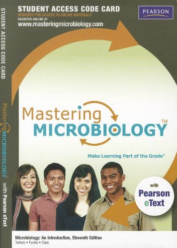 Mastering Microbiology with Pearson eText -- Standalone: Tortora, Gerard J.;