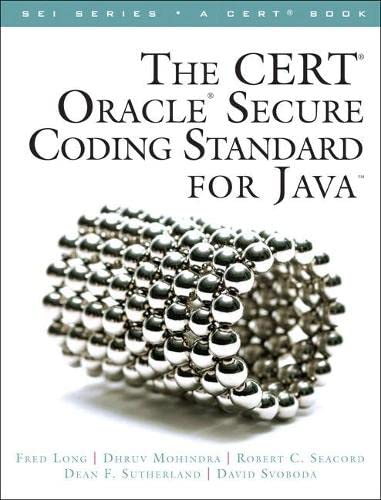 9780321803955: The CERT Oracle Secure Coding Standard for Java