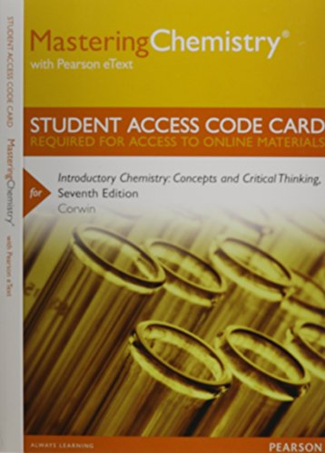 9780321804822: MasteringChemistry with Pearson eText -- Standalone Access Card -- for Introductory Chemistry: Concepts and Critical Thinking (7th Edition)