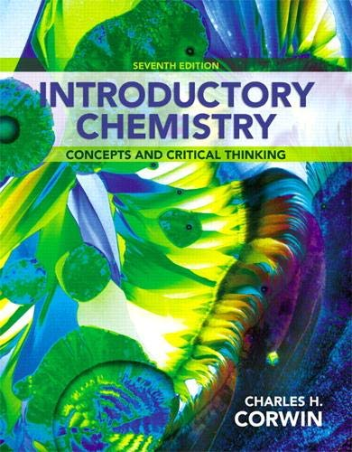 Introductory Chemistry: Concepts and Critical Thinking (7th Edition): Corwin, Charles H.