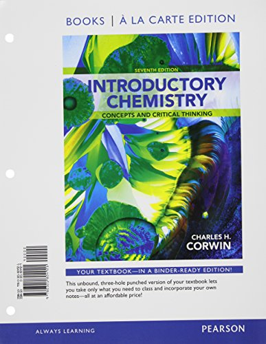 9780321804921: Introductory Chemistry: Concepts and Critical Thinking, Books a la Carte Edition (7th Edition)