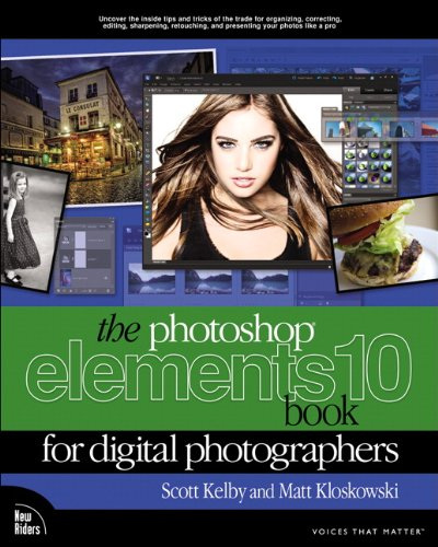 9780321808240: The Photoshop Elements 10 Book for Digital Photographers (Voices That Matter)