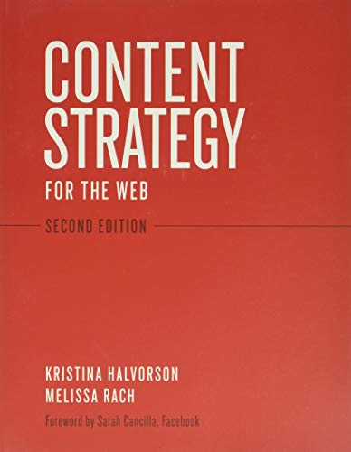 9780321808301: Content Strategy for the Web