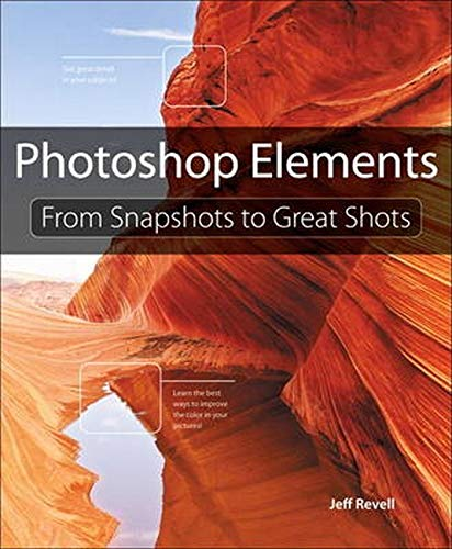 9780321808318: Photoshop Elements: From Snapshots to Great Shots