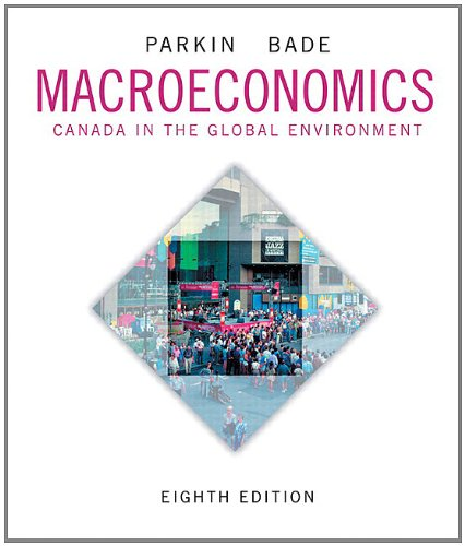 9780321808370: Macroeconomics: Canada in the Global Environment, Eighth Edition with MyEconLab (8th Edition)