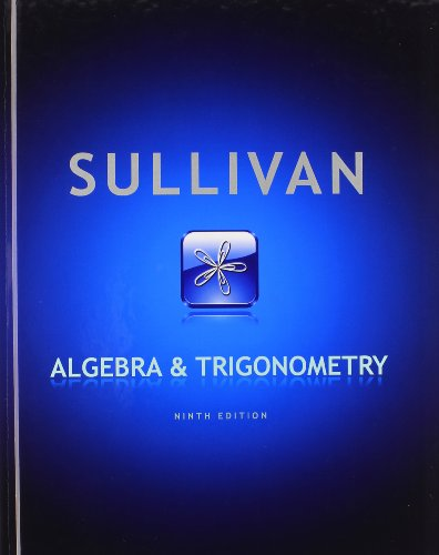 Algebra and Trigonometry with Algebra Review/MyMathLab/Student Solutions Manual (9th ...