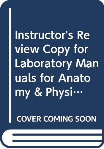 9780321809773: Instructor's Review Copy for Laboratory Manuals for Anatomy & Physiology featuring Martini Art, Main, Cat & Pig Versions