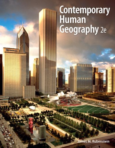 Contemporary Human Geography (2nd Edition): Rubenstein, James M.