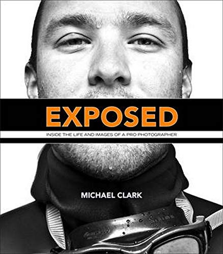 9780321811233: Exposed: Inside the Life and Images of a Pro Photographer (Voices That Matter)