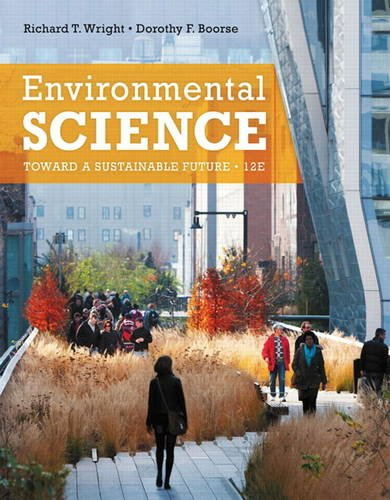 9780321811530: Environmental Science: Toward a Sustainable Future (12th Edition)