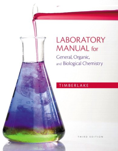 9780321811851: Laboratory Manual for General, Organic, and Biological Chemistry (3rd Edition)