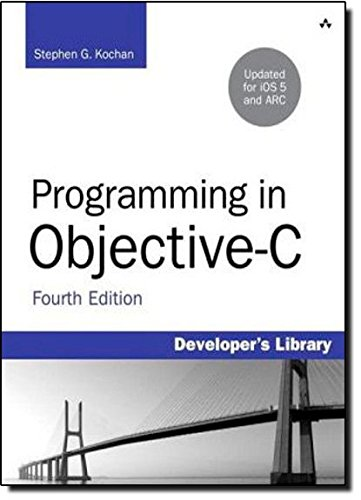9780321811905: Programming in Objective-C: Updated for iOS 5 and Automatic Reference Counting (ARC) (Developer's Library)