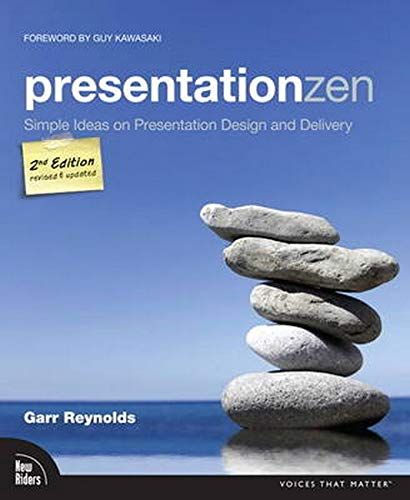 9780321811981: Presentation Zen: Simple Ideas on Presentation Design and Delivery (Voices That Matter)