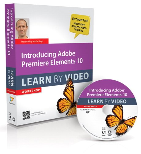 9780321812124: Introducing Adobe Premiere Elements 10: Learn by Video