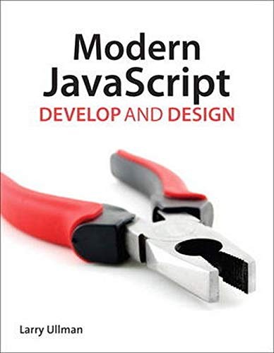 9780321812520: Modern JavaScript: Develop and Design