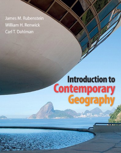 Introduction to Contemporary Geography Plus MasteringGeography with: Rubenstein, James M.;