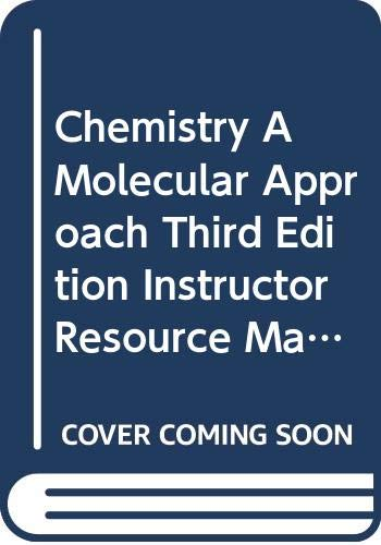 9780321813541: Chemistry A Molecular Approach, Third Edition, Instructor Resource Manual