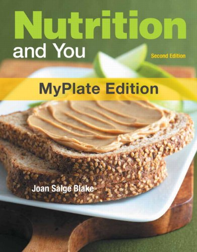 9780321813718: Nutrition and You, MyPlate Edition (2nd Edition)