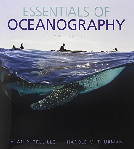 Essentials of Oceanography (11th Edition): Trujillo, Alan P.;