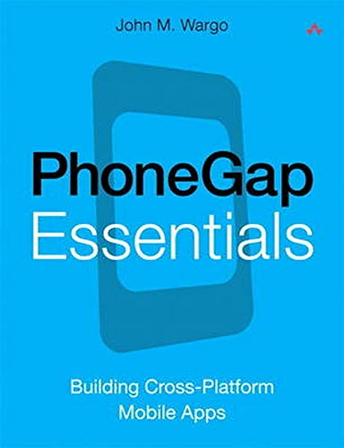 9780321814296: Phonegap Essentials: Building Cross-platform Mobile Apps