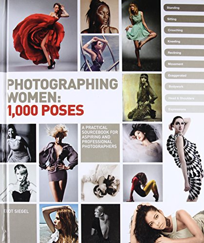 9780321814333: Photographing Women: 1,000 Poses