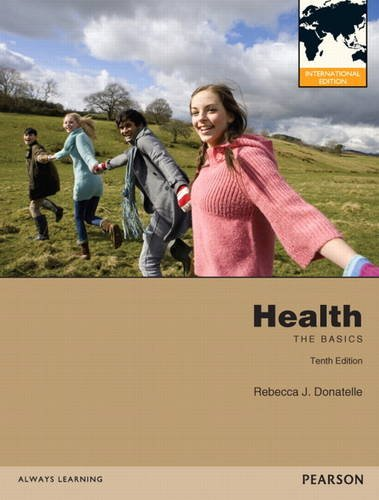 9780321814548: Health: The Basics: International Edition