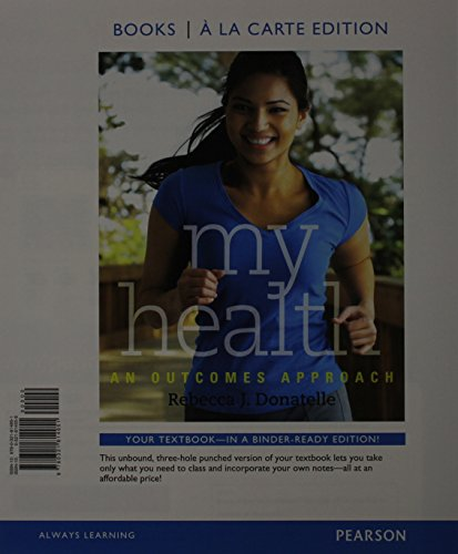9780321814951: My Health: An Outcomes Approach, Books a la Carte Edition