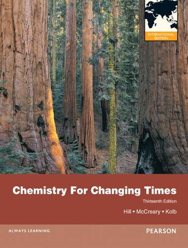 9780321815095: Chemistry For Changing Times:International Edition