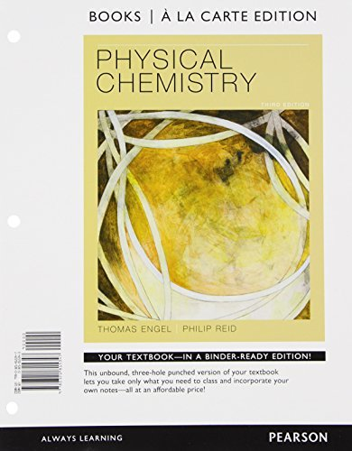 Physical Chemistry, Books a la Carte Edition (3rd Edition): Thomas Engel