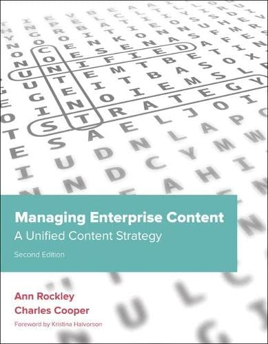 9780321815361: Managing Enterprise Content: A Unified Content Strategy (2nd Edition) (Voices That Matter)