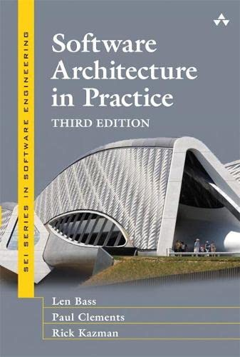9780321815736: Software Architecture in Practice (3rd Edition) (SEI Series in Software Engineering)