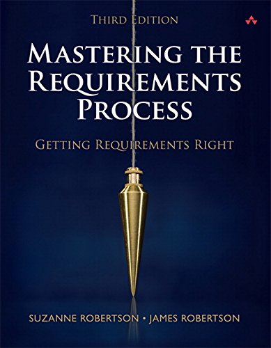 9780321815743: Mastering the Requirements Process: Getting Requirements Right (3rd Edition)