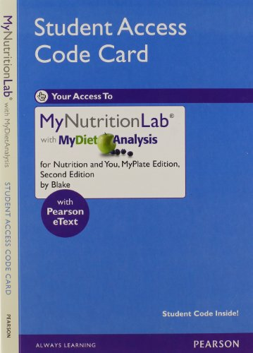 9780321816030: NEW MyNutritionLab with MyDietAnalysis with Pearson eText -- Standalone Access Card -- for Nutrition and You, MyPlate Edition (2nd Edition) (Mynutritionlab (Access Codes))