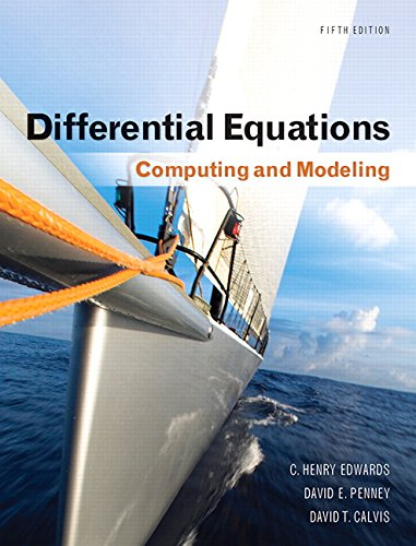 9780321816252: Differential Equations: Computing and Modeling (5th Edition) (Edwards/Penney/Calvis Differential Equations)