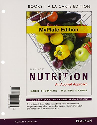 9780321819062: Nutrition: An Applied Approach, MyPlate Edition, Books a la Carte Plus NEW MyNutritionLab with MyDietAnalysis (3rd Edition)