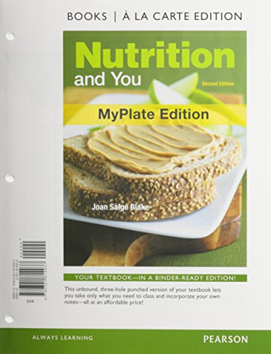 9780321819093: Nutrition and You, MyPlate Edition, Books a la Carte Plus MyNutritionLab with eText -- Access Card Package (2nd Edition)