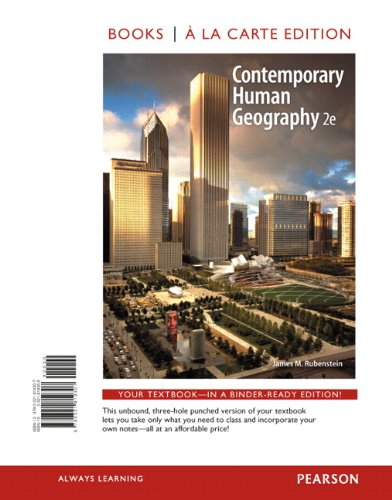 Contemporary Human Geography, Books a la Carte: Rubenstein, James M.
