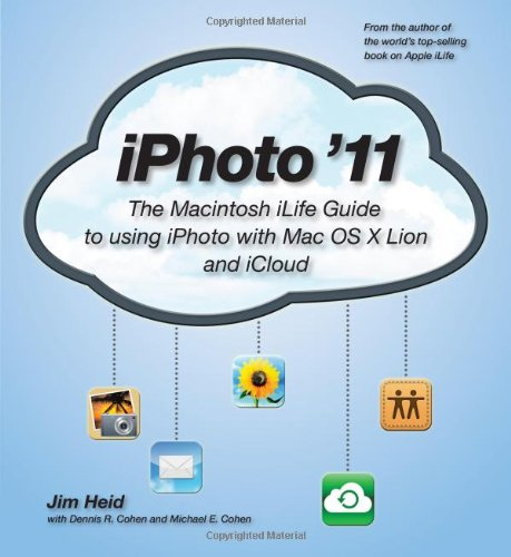 9780321819512: Iphoto '11: The Macintosh ilife Guide to Using iPhoto With OS X Lion and iCloud